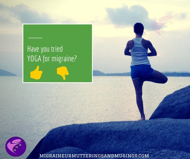 Have you tried YOGA for migraine-