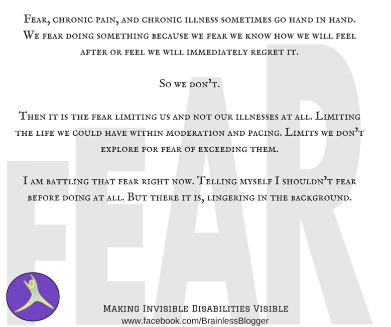Fear and chronic illness sometimes go hand in hand.
