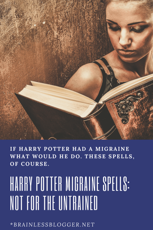 Harry Potter migraine spells not for the untrained