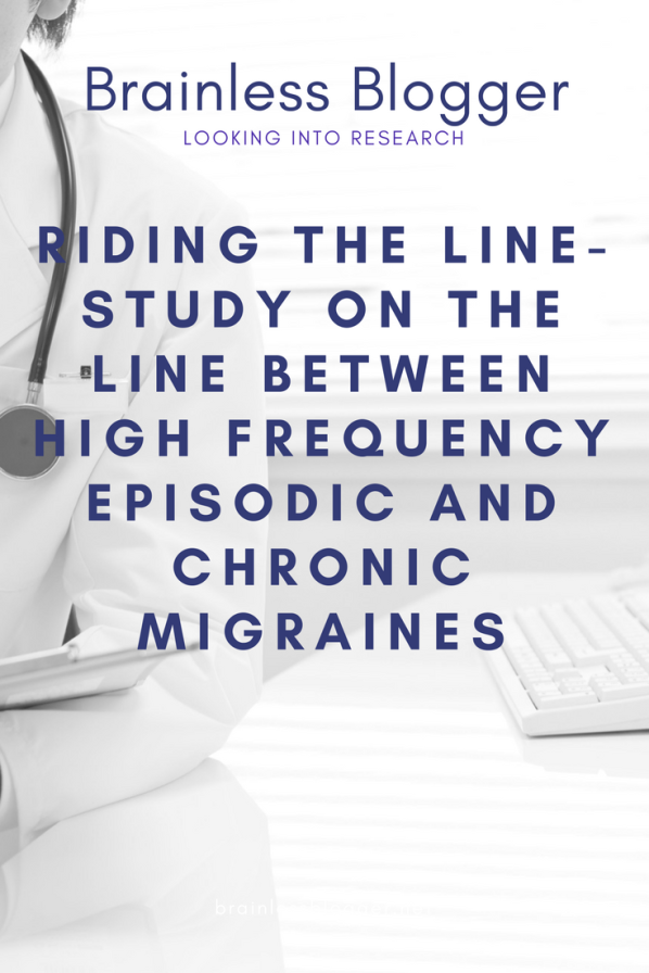 Riding the line- Study on the line between high frequency episodic and chronic migraines.png