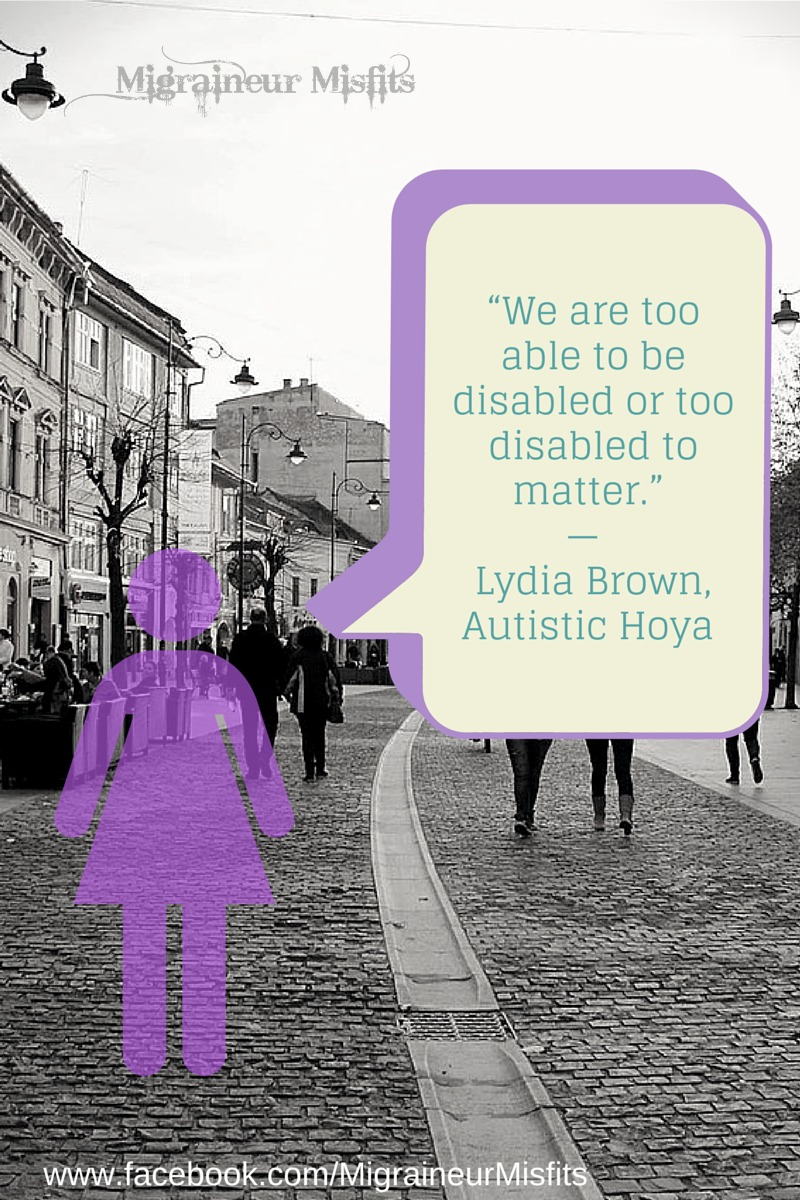 we are too disabled or too dsiabled to matter