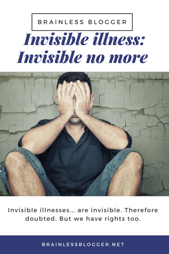 Invisible illness-invisible no more