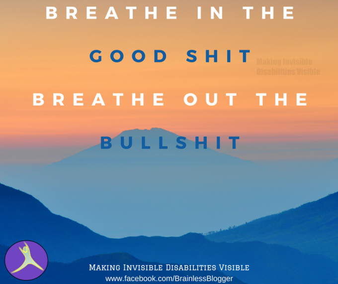 Breathe in the good shitthatmakesmyday.png