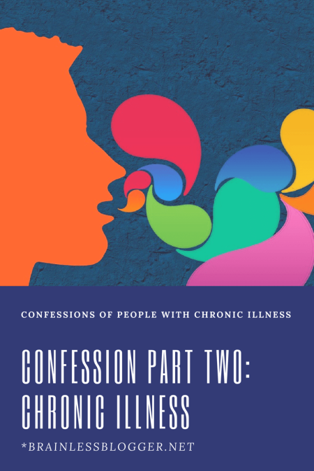 Confession Part two Chronic illness