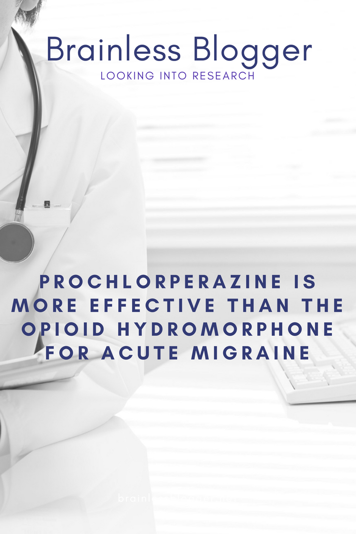 Prochlorperazine is More Effective than the Opioid Hydromorphone for Acute Migraine.png