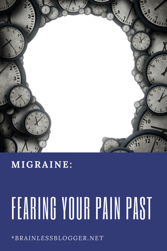 migraine fearing your past pain.png