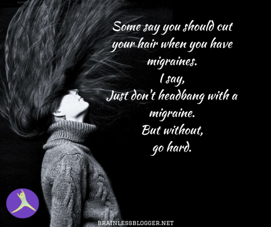 Things not to do with a migraine