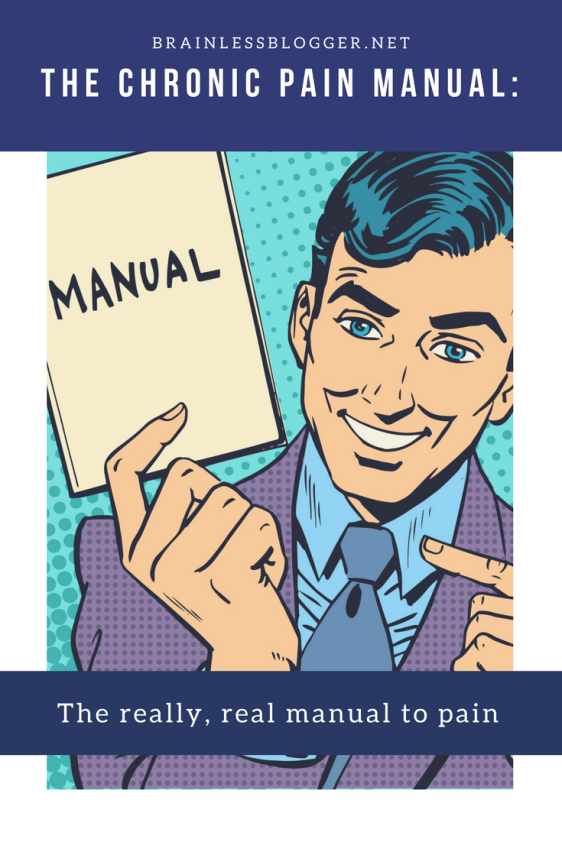 The Chronic Pain Manual -The really, real manual to pain book