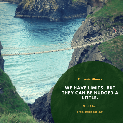 Nudging our limits with chronic illness