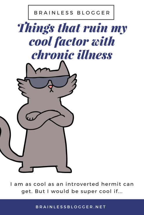 chronic illness and the cool factor