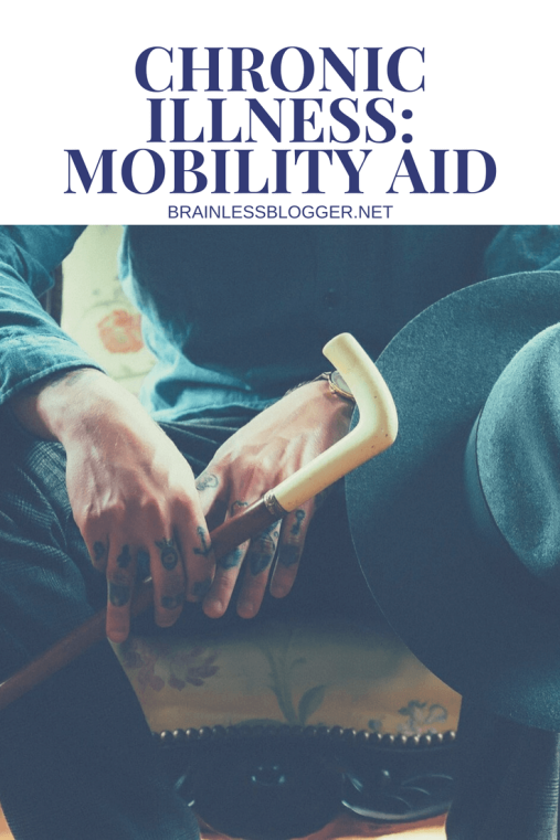 Chronic illness-mobility aid