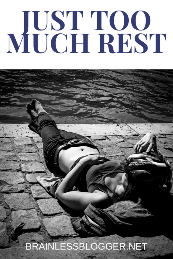 Chronic illness: Just too much rest