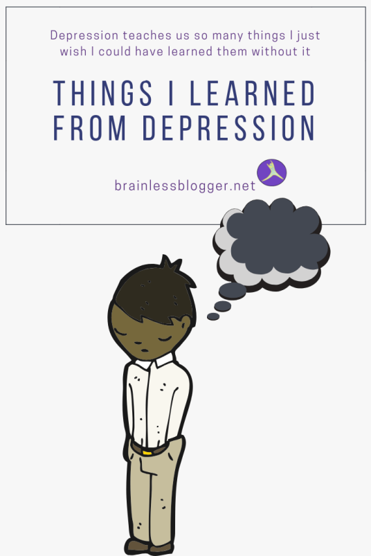 Things I learned from depression