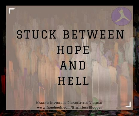 Stuck between hope and hell
