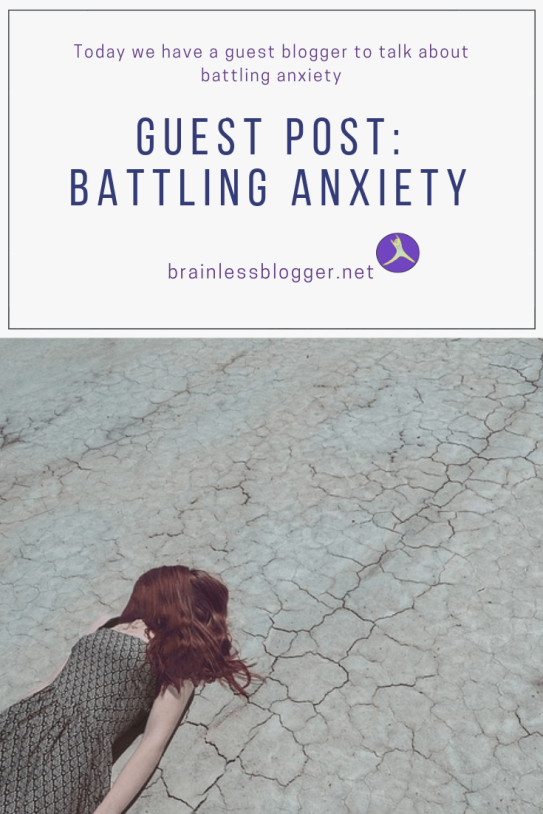 Guest post battling anxiety