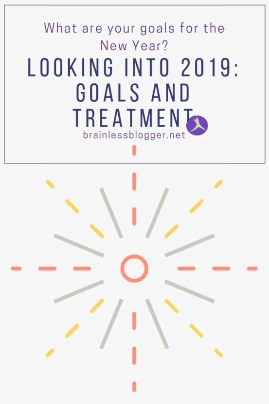 Looking into 2019: goals and treatment