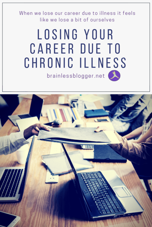 Losing your career due to chronic illness