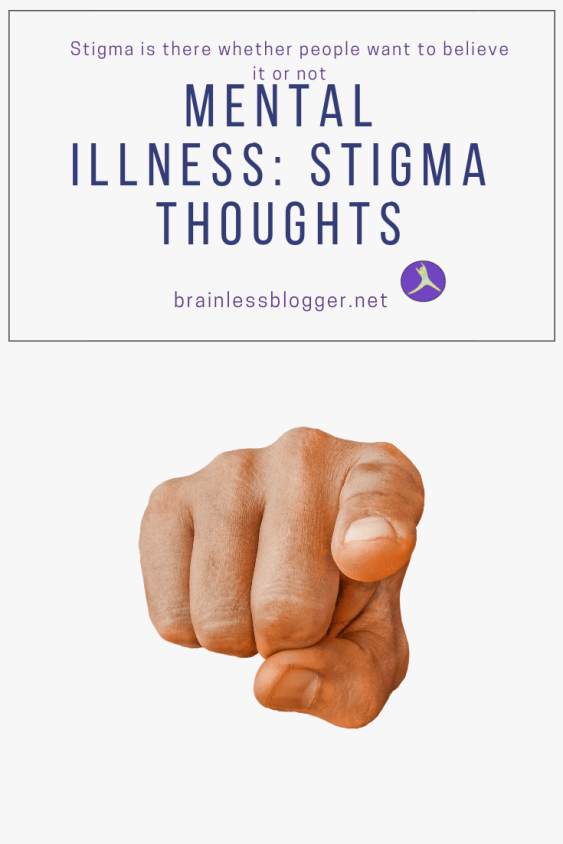 Mental illness: Stigma thoughts