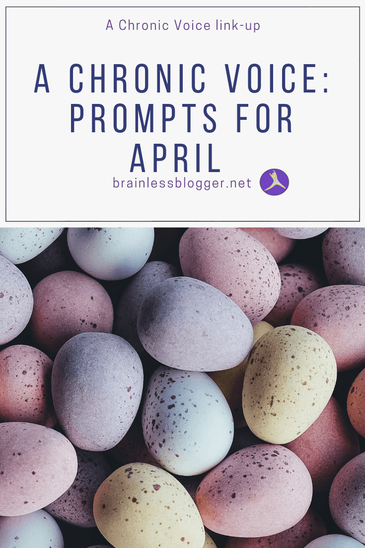 A chronic voice: Prompts for April