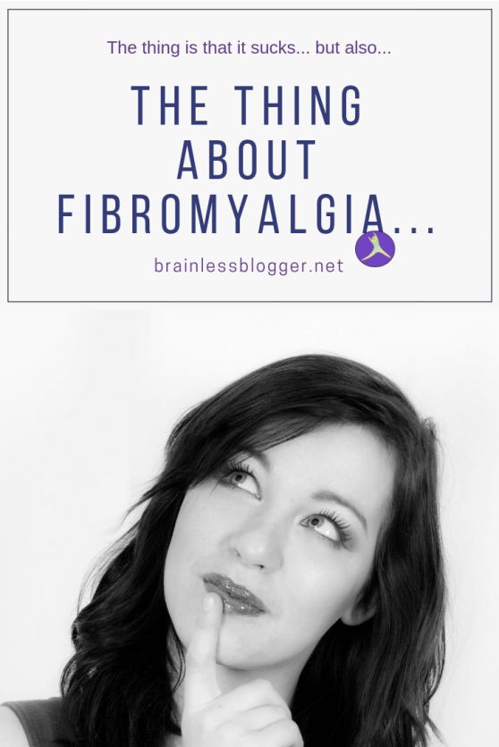 The things about fibromyalgia
