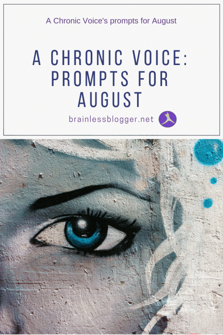 A Chronic Voice: Prompts for August