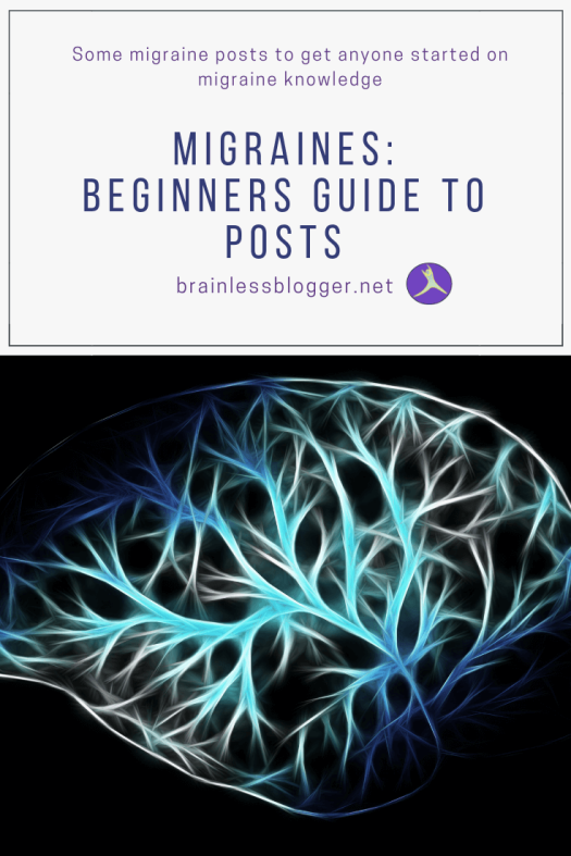 Migraines: Beginners guide to posts