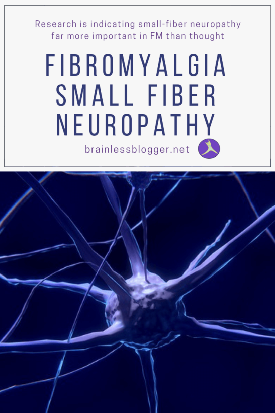 Fibromyalgia and small fiber neuropathy