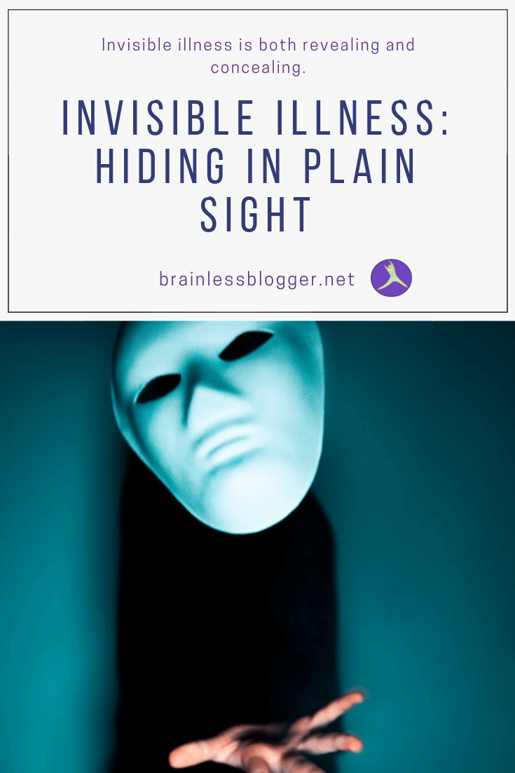 Invisible Illness: Hiding in plain sight