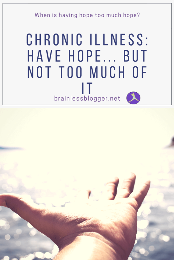 Have hope but not too much