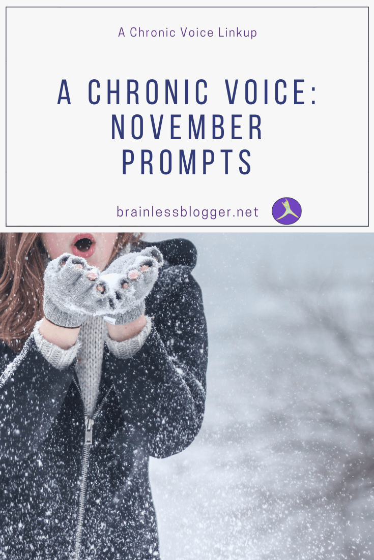 A Chronic Voice: November Prompts