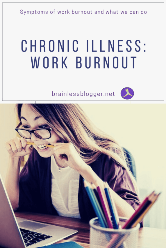Chronic illness: Work burnout