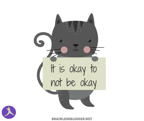 It is okay to not be okay