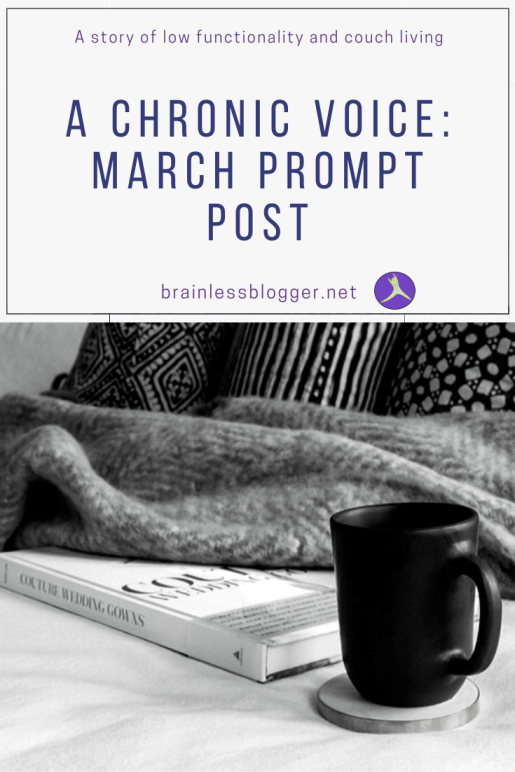 A Chronic Voice: March Prompt Post