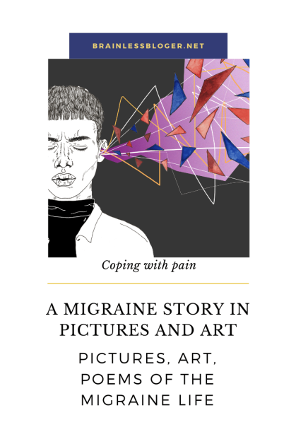 A migraine story in pictures and art PIN