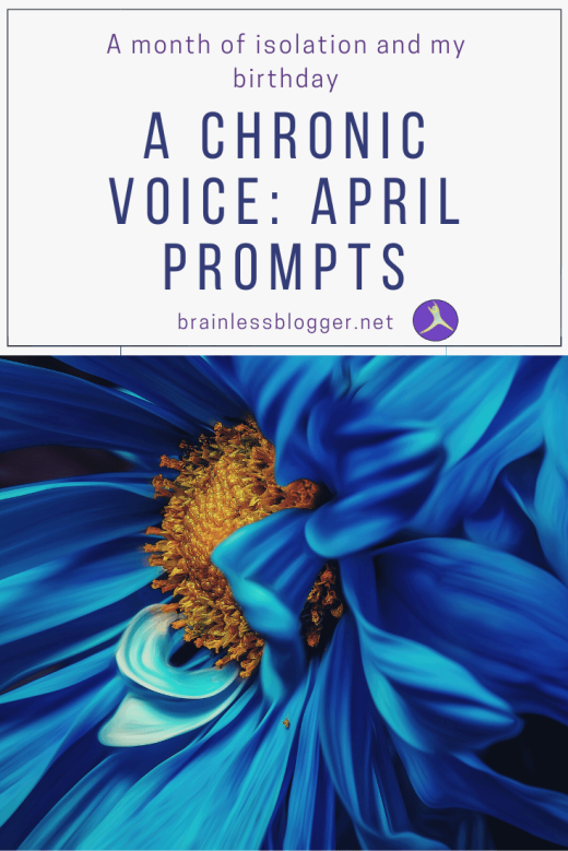 A Chronic Voice: April Prompts PIN