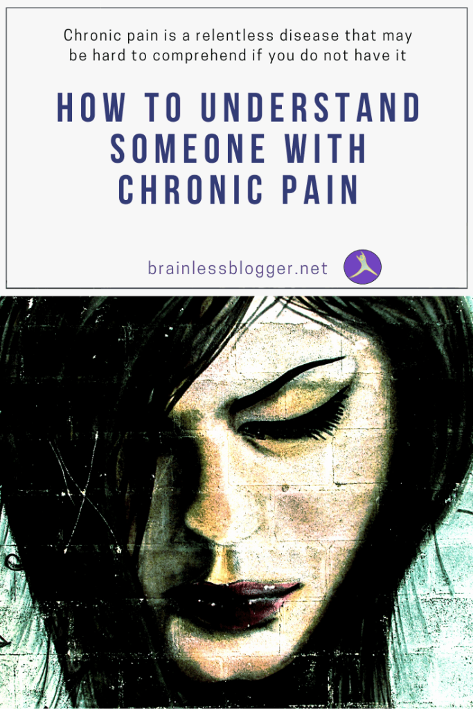 How to understand someone with chronic pain
