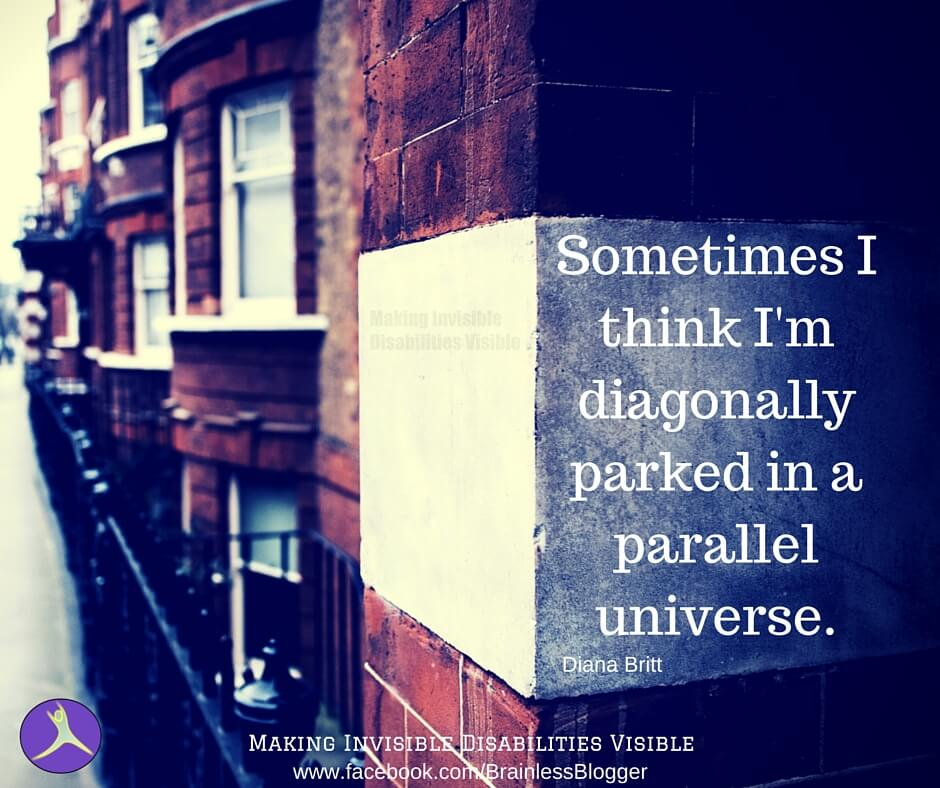 'Sometimes I think I'm diagonally parked in a parallel universe' quote on a wall to the right. Left side of image is the side of the building.